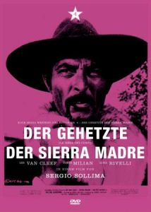 """""""Der Gehetzte der Sierra Madre"""""""