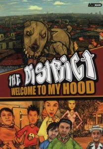 The District – Welcome to My Hood