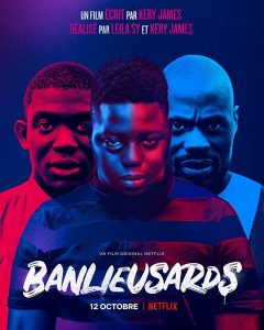 Banlieusards Du hast die Wahl Street Flow Netflix