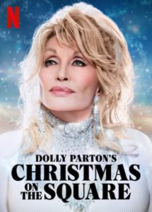 Dolly Parton's Christmas on the Square Netflix