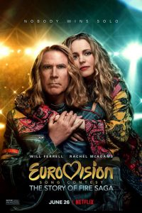 Eurovision Song Contest The Story of Fire Saga Netflix