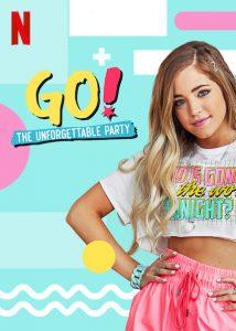 Go! Eine unvergessliche Party Netflix
