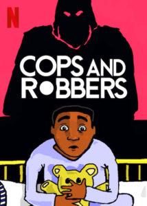 Räuber und Gendarm Cops and Robbers Netflix