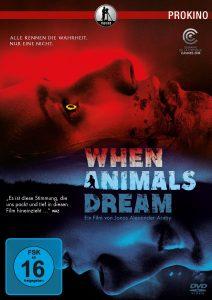When Animals Dream Release