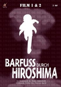 Barfuss durch Hiroshima 1+2