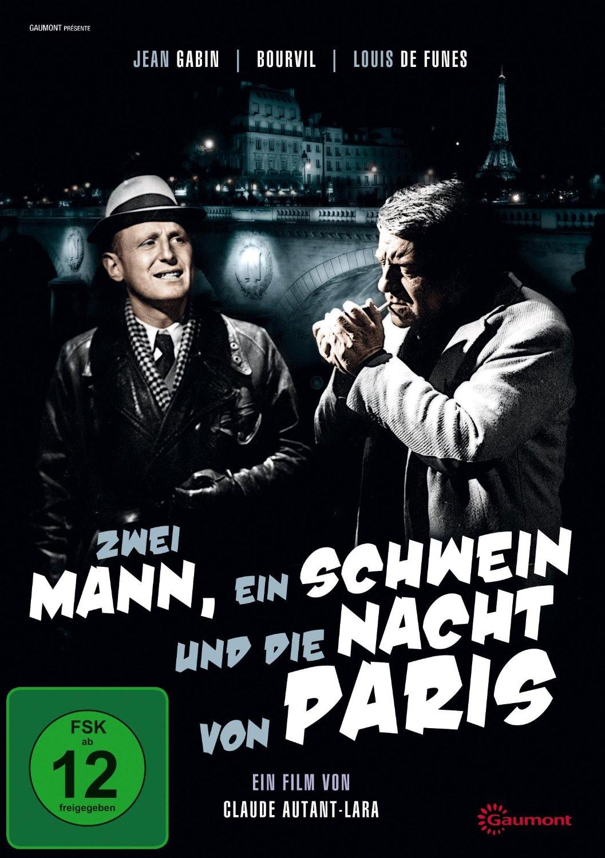 Zwei Mann, Ein Schwein Und Die Nacht Von Paris