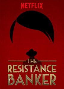 Der Bankier des Widerstands Netflix