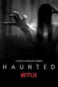 Heimgesucht Unglaubliche Berichte Netflix Haunted