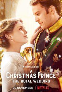 A Christmas Prince The Royal Wedding Netflix