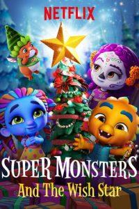 Die Supermonster und der Wunschstern Super Monsters and the Wish Star Netflix