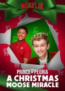 Prinz von Peoria Der magische Weihnachtselch Prince of Peoria A Christmas Moose Miracle Netflix