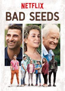 Wilde Kräuter Bad Seeds Mauvaises Herbes Netflix