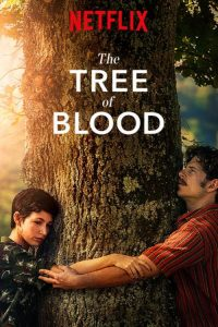 Baum des Blutes Tree of Blood Netflix