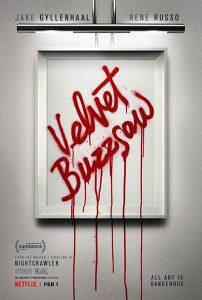 Die Kunst des toten Mannes Velvet Buzzsaw Netflix