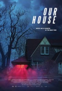 Our House 2018