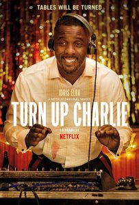 Turn Up Charlie Netflix