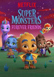 Die Supermonster Tierisch gute Freunde Super Monster Furever Friends Netflix