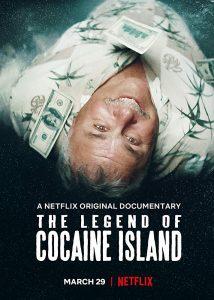 Die legendaere Kokaininsel The Legend of Cocaine Island Netflix