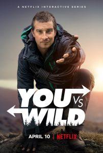 You vs. Wild Du gegen die Wildnis Netflix