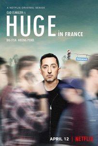 Huge in France Netflix