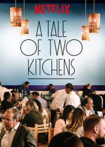 Eine Geschichte zweier Kuechen A Tale of Two Kitchens Netflix