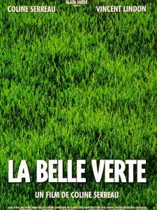 Der grüne Planet La belle verte