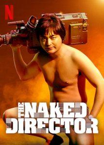 Der nackte Regisseur The Naked Director Netflix
