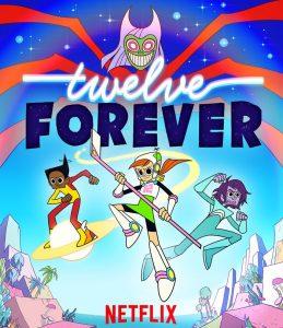 Für immer zwölf Twelve Forever Netflix