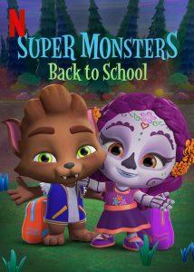 Schulanfang für die Supermonster Super Monsters Back to School Netflix