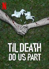 Til Death Do Us Part Netflix