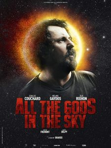 All the Gods in the Sky Tous les dieux du ciel