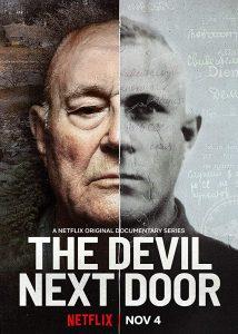 Der Teufel wohnt nebenan The Devil Next Door Netflix