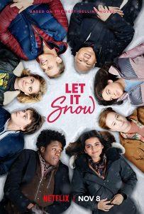 Tage wie dieser Let It Snow Netflix