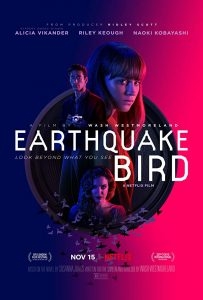 Wo die Erde bebt Earthquake Bird Netflix