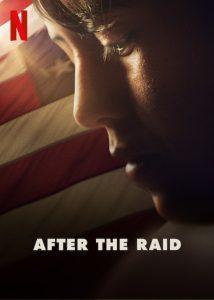 Nach der Razzia After the Raid Netflix