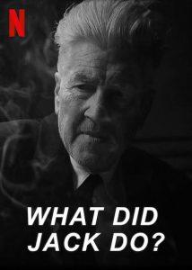 What Did Jack Do David Lynch Netflix