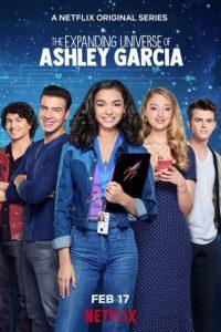 The Expanding Universe of Ashley Garcia Netflix