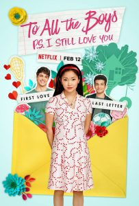 To all the Boys I've Loved Before PS I Still Love You Netflix