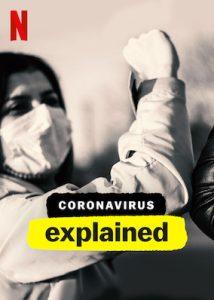 Explained Coronavirus Netflix