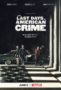 The Last Days of American Crime Netflix
