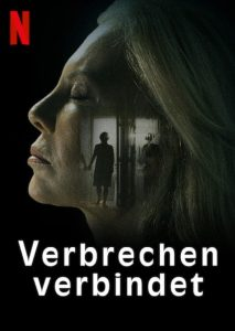 Crímenes de familia Verbrechen verbindet Netflix