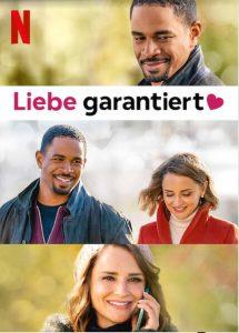 Liebe garantiert love guaranteed Netflix