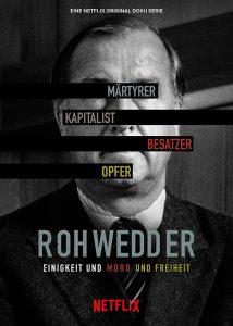 Rohwedder Einigkeit und Mord und Freiheit Netflix
