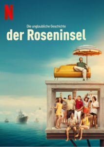 Die unglaubliche Geschichte der Roseninsel L'incredibile storia dell'isola delle rose Netflix