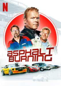 Asphalt Burning Netflix