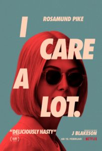 I Care A Lot Netflix Rosamund Pike