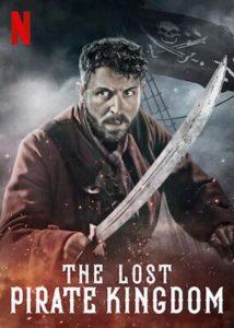 Das verlorene Piratenreich The Lost Pirate Kingdom Netflix