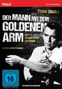 Der Mann mit dem goldenen Arm The Man with the Golden Arm