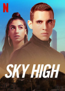 Sky High Hasta el cielo Netflix