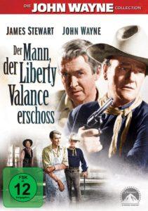 The Man Who Shot Liberty Valance Der Mann der Liberty Valance erschoss